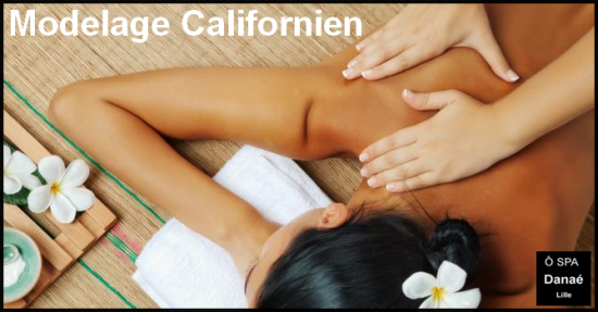 Massage californien Ô Spa Danaé Lille