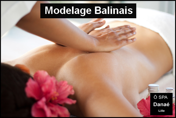 Massage balinais Ô Spa danae lille