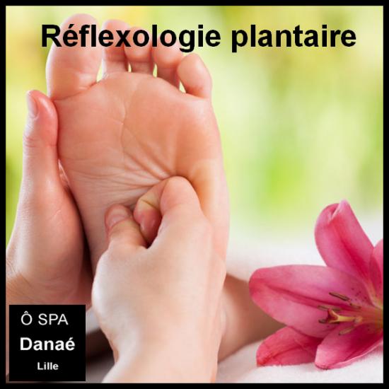 Réflexologie plantaire Ô Spa Danaé Lille